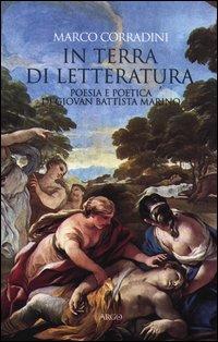 In terra di letteratura. Poesia e poetica di Giovan Battista Marino