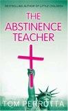 The Abstinence Teach...