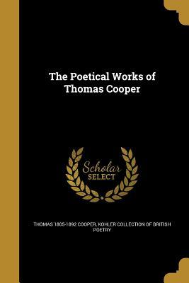 POETICAL WORKS OF THOMAS COOPE