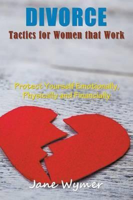 Divorce Tactics for Women that Work