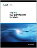 SAS 9.2 SQL Query Window User's Guide