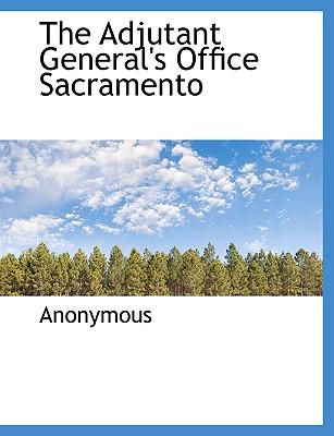 The Adjutant General's Office Sacramento
