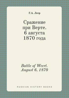 Battle of Weert. August 6, 1870