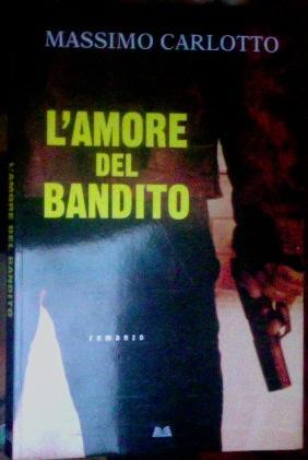 L'amore del bandito