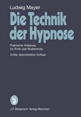 Die Technik Der Hypnose