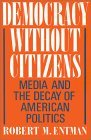 Democracy without Citizens