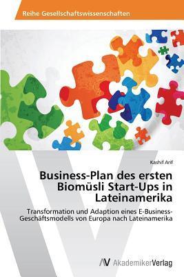 Business-Plan des ersten Biomüsli Start-Ups in Lateinamerika