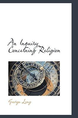 An Inquiry Concerning Religion