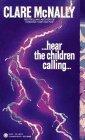 Hear the Children Ca...