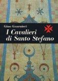 I Cavalieri di Santo Stefano nella storia della Marina italiana