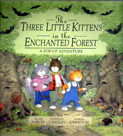 The Three Little Kittens in the Enchanted Forest