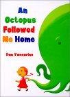 An Octopus Followed ...