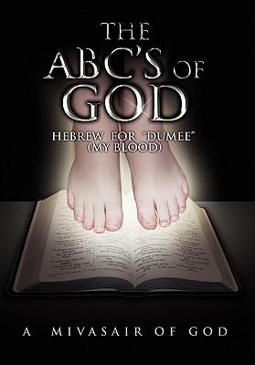 The A. B. C.'s of God