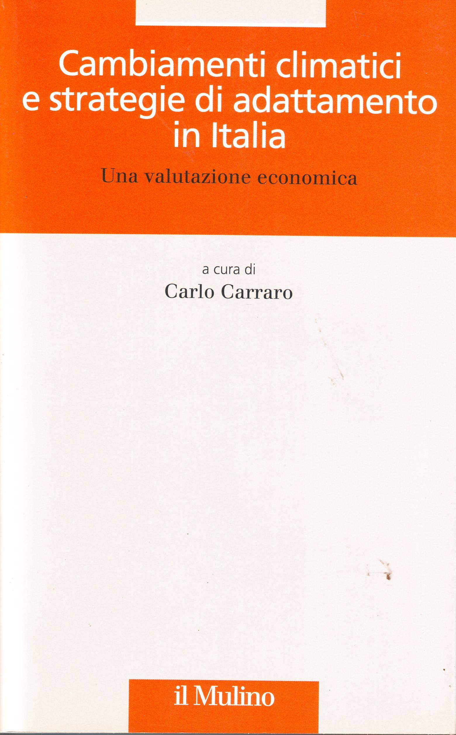 Cambiamenti climatici e strategie di adattamento in Italia