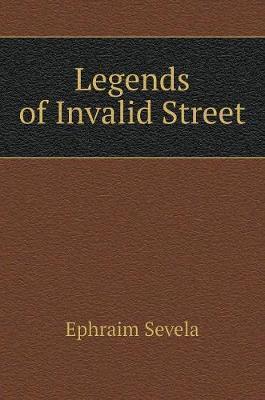 Legends of Invalid Street