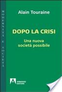 Dopo la crisi. Una nuova società possibile