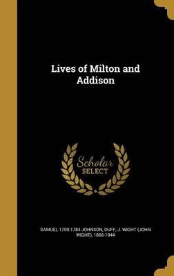 LIVES OF MILTON & AD...