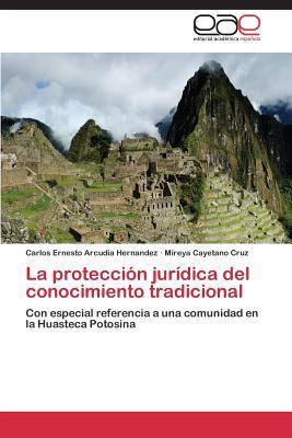 La protección jurídica del conocimiento tradicional