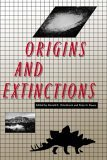 Origins and Extincti...