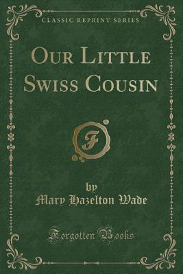 Our Little Swiss Cou...