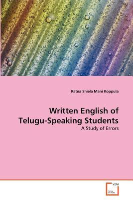 Written English of Telugu-Speaking Students