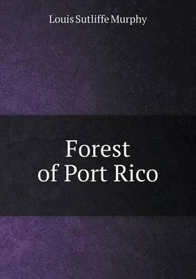 Forest of Port Rico