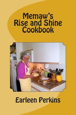 Memaw's Rise and Shine Cookbook