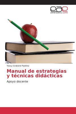 Manual de estrategias y técnicas didácticas