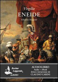 Eneide. Audiolibro. CD Audio formato MP3