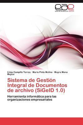 Sistema de Gestión Integral de Documentos de archivo (SiGeID 1.0)
