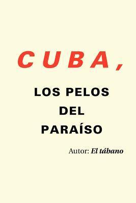 Cuba, los pelos del paraiso