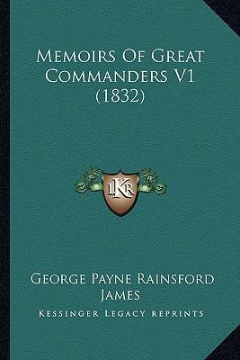 Memoirs of Great Commanders V1 (1832)