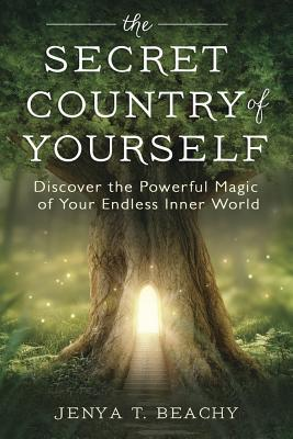 The Secret Country of Yourself