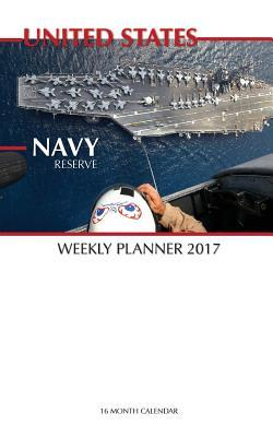 United States Navy Reserve 2017 Weekly Planner