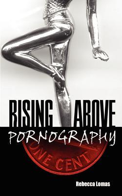 Rising Above Pornography