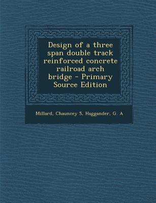 Design of a Three Span Double Track Reinforced Concrete Railroad Arch Bridge