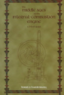 The Middle Ages of the Internal-Combustion Engine, 1794-1886
