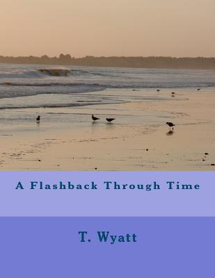 A Flashback Through Time