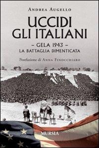 Uccidi gli italiani