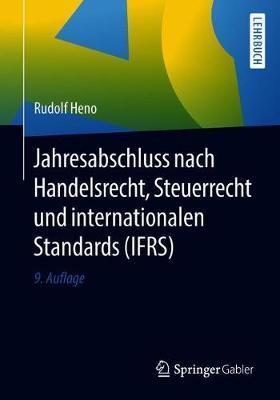 Jahresabschluss Nach Handelsrecht, Steuerrecht Und Internationalen Standards, Ifrs