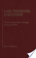 Law, Freedom, and Story