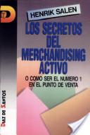 Los secretos del merchandising activo o Cómo ser el número 1 en el punto de venta