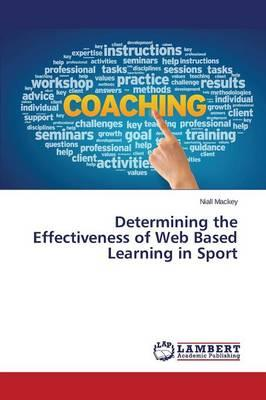 Determining the Effectiveness of Web Based Learning in Sport