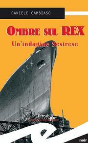 Ombre sul Rex