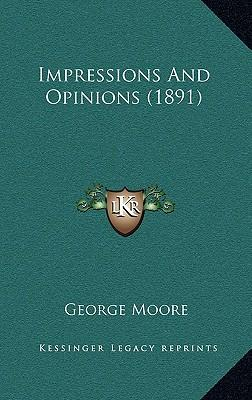 Impressions and Opinions (1891)