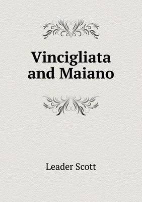 Vincigliata and Maia...