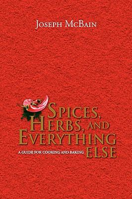 Spices, Herbs, and Everything Else