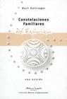 Constelaciones familiares del espiritu/ Family Constellations of the spirit