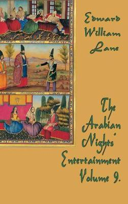 The Arabian Nights' Entertainment Volume 9
