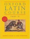 Oxford Latin Course: Student's Book Pt.2